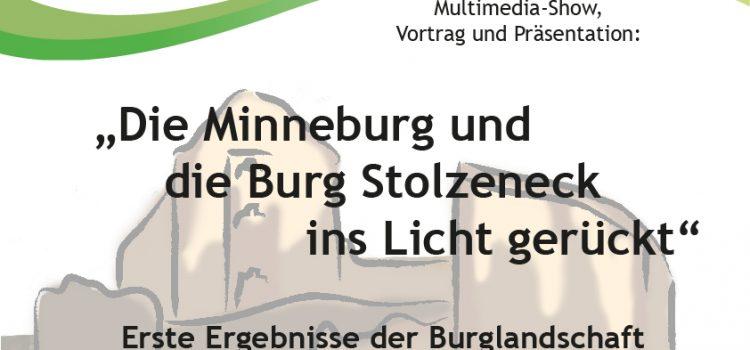 """""""Minneburg und Burg Stolzeneck ins Licht gerückt"""" in Neunkirchen (Baden)"""