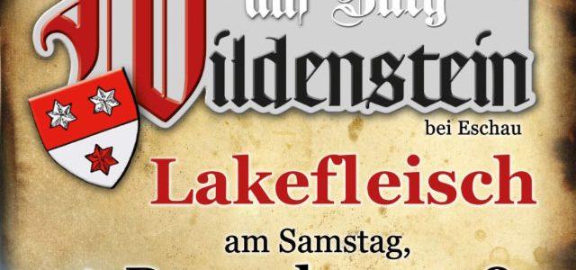 Lakefleisch auf Burg Wildenstein